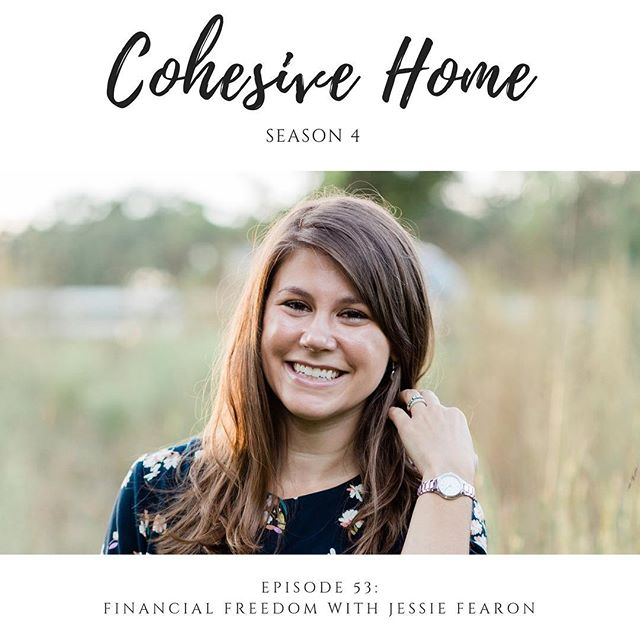 Ever wish you could sit down with a financial expert and get practical advice? Well, we here you! In Episode 53 of the Cohesive Home Podcast, we invited Jessi Fearon, financial expert from Real Life on a Budget, to share her advice for being intentional with finances in 2019.