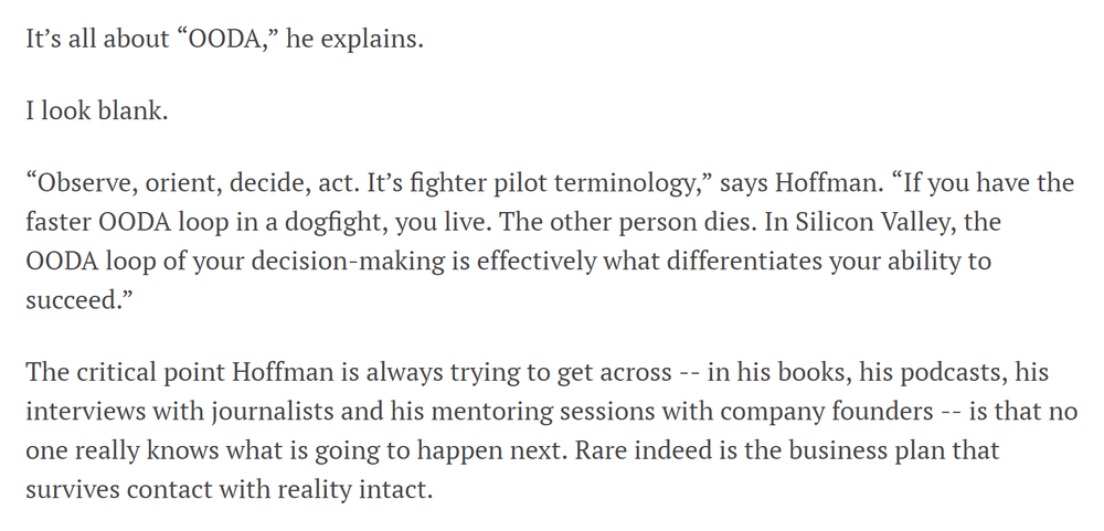 Reid Hoffman talks about the OODA Loop in this piece from Entrepreneur.com