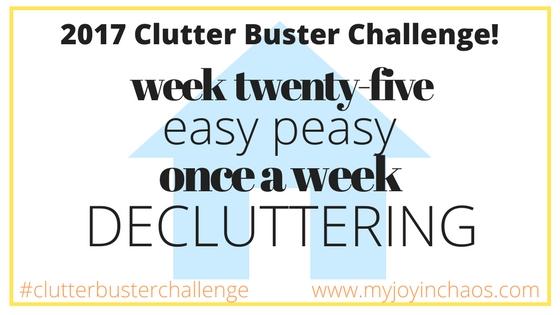 clutter buster week 25
