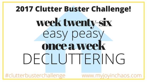 clutter buster week 26