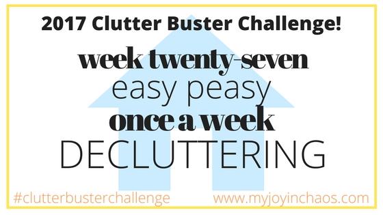 clutter buster week 27