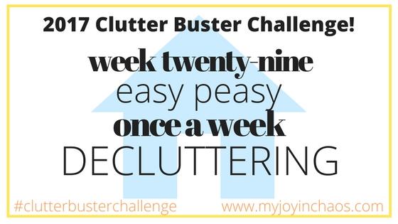 clutter buster week 29