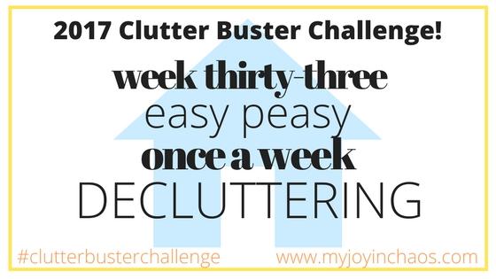 clutter buster week 33