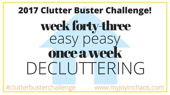 clutter buster week 43