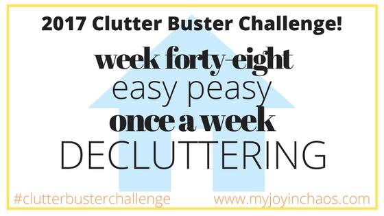 clutter buster week 48