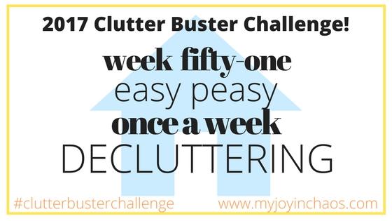 clutter buster week 51
