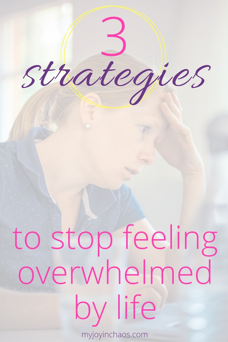 stop being overwhelmed