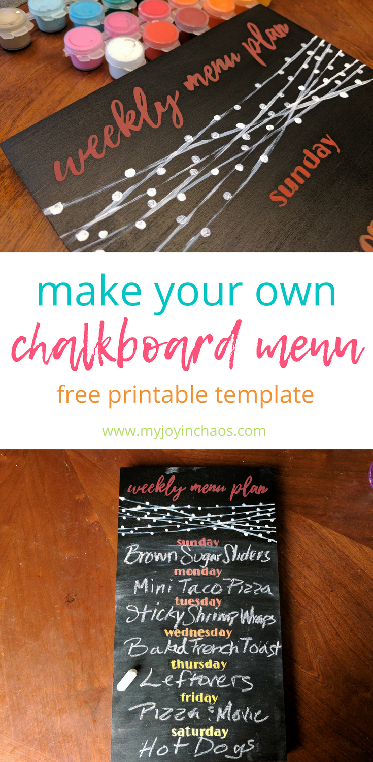 Make your own chalkboard menu to display your weekly menu plan. Use the free printable template or create your own!