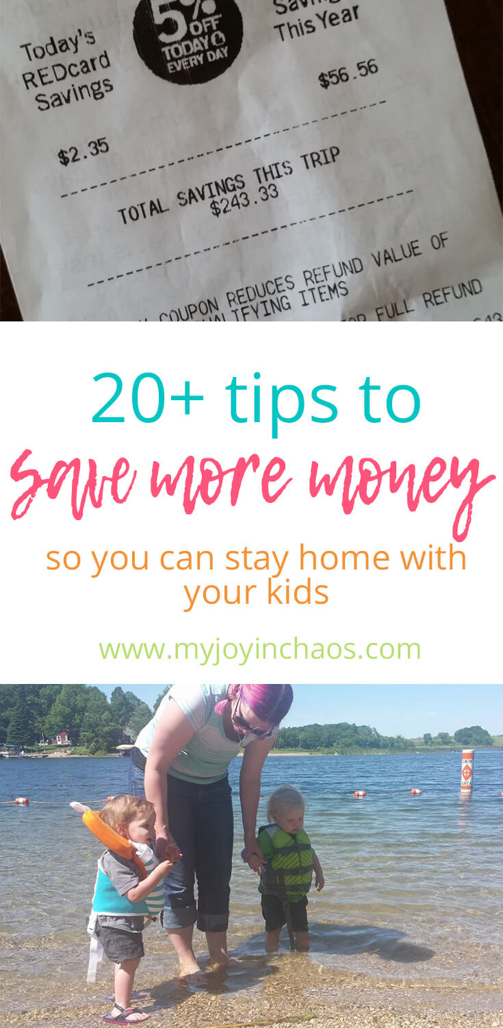 20 tips to help you save more money so you can be at home with your kids. #savemoney #stayathome #sahm #motherhood #frugalliving #budgettips