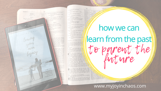 A 30-day devotional for moms focused on leaving a legacy that reflects the Gospel of Christ. #messytiredlove #leavingyourmomlegacy #christianparenting #parenting #momdevotional