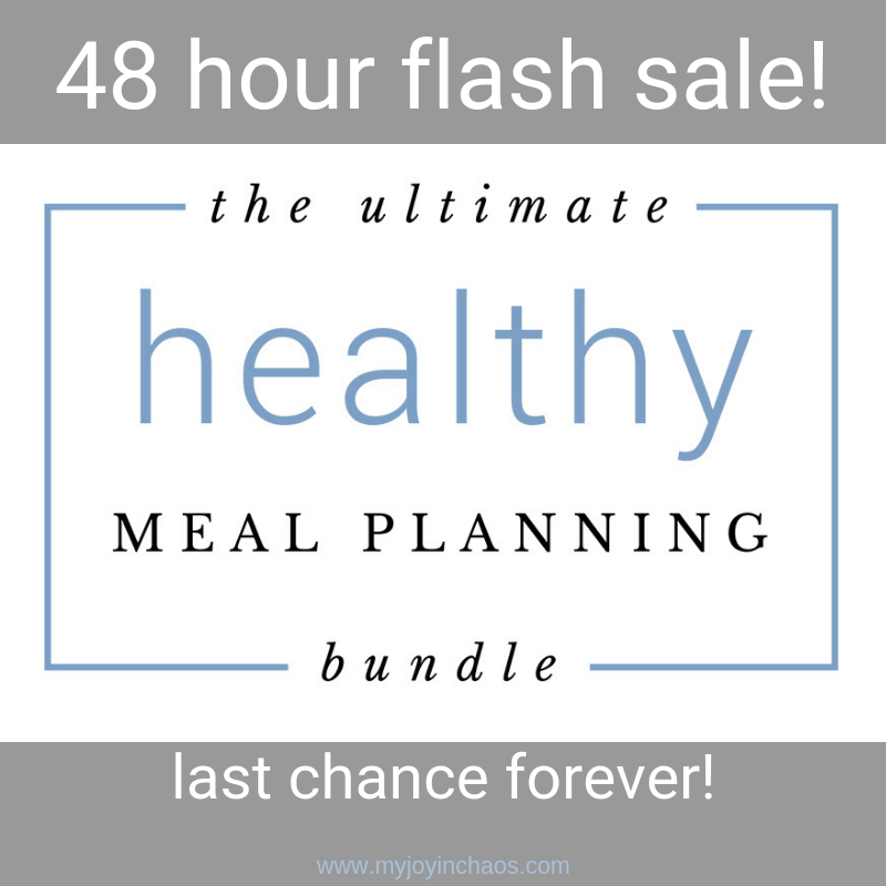 48 hour flash sale for the Ultimate Healthy Meal Planning Bundle. Once it's gone, it's gone forever!