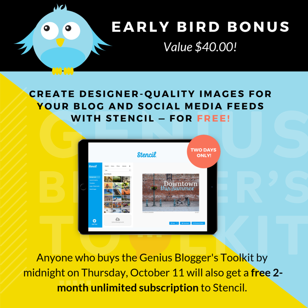 Early Bird bonus for the Genius Blogger Toolkit 2018 - Free 2 month subscription to Stencil