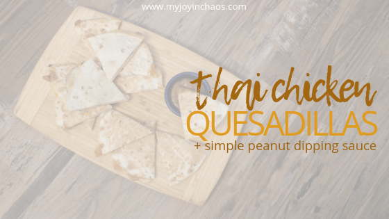 Crispy quesadillas filled with two types of cheese, chicken, shredded carrots, and broccoli paired with a simple spicy peanut dippnig sauce make this a dinner that everyone will love! #easydinner #easymeals #budgetmeals #pantrystaples #eatathome #kidfriendlymeals #fingerfood #myjoyinchaos