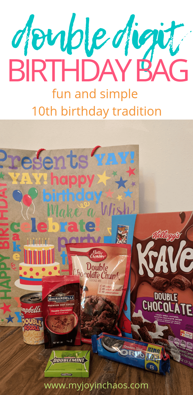 """Start a fun new birthday tradition for your kid's 10th birthday with a double digit birthday bag! It's filled with all sorts of treats with """"double"""" in the name to celebrate hitting the double digit milestone birthday! #10thbirthday #tenthbirthday #birthdaytradition #birthdayideas #gifts #familytradition #myjoyinchaos"""