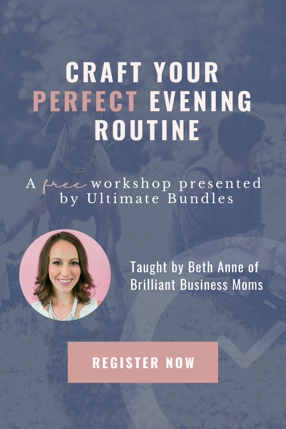 free perfect evening routine webinar