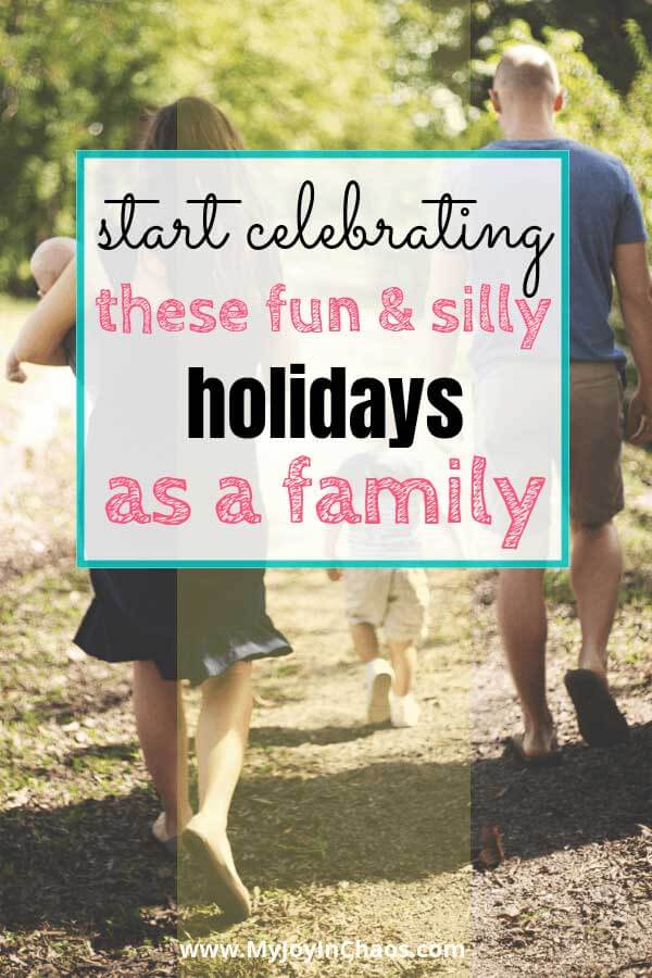 special holidays to celebrate as family