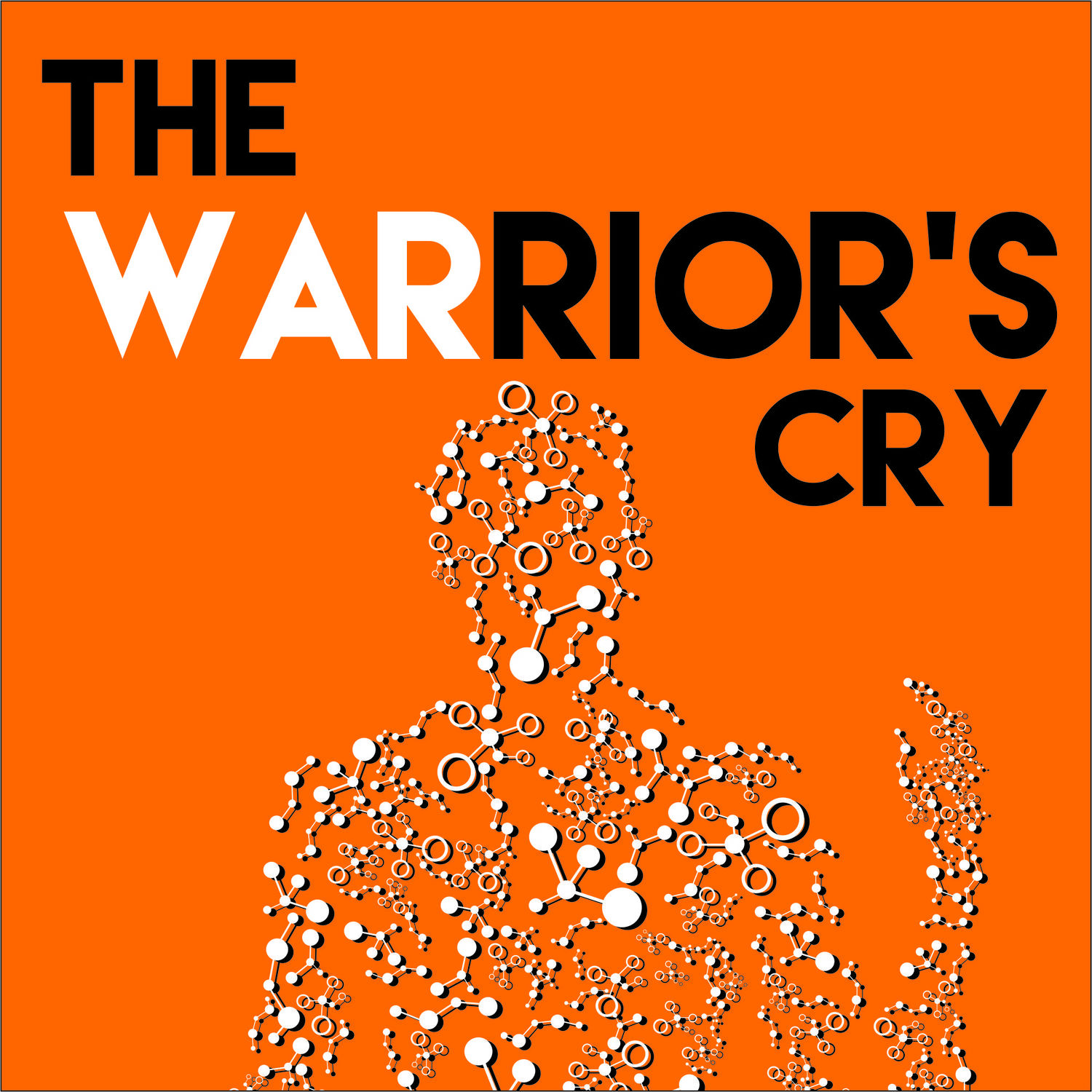 The Warrior's Cry