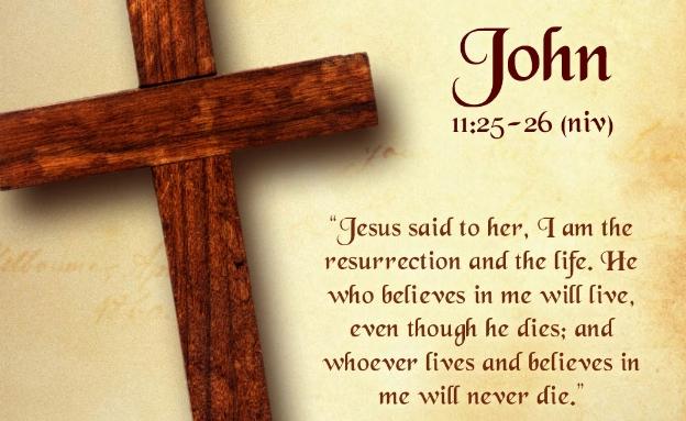 John_11_25_26_Bible_Verses.jpg