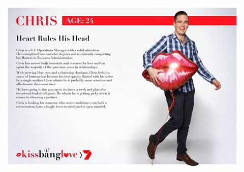Bare Bro Chris starred in the Channel 7 dating show Kiss Bang Love in June 2016.