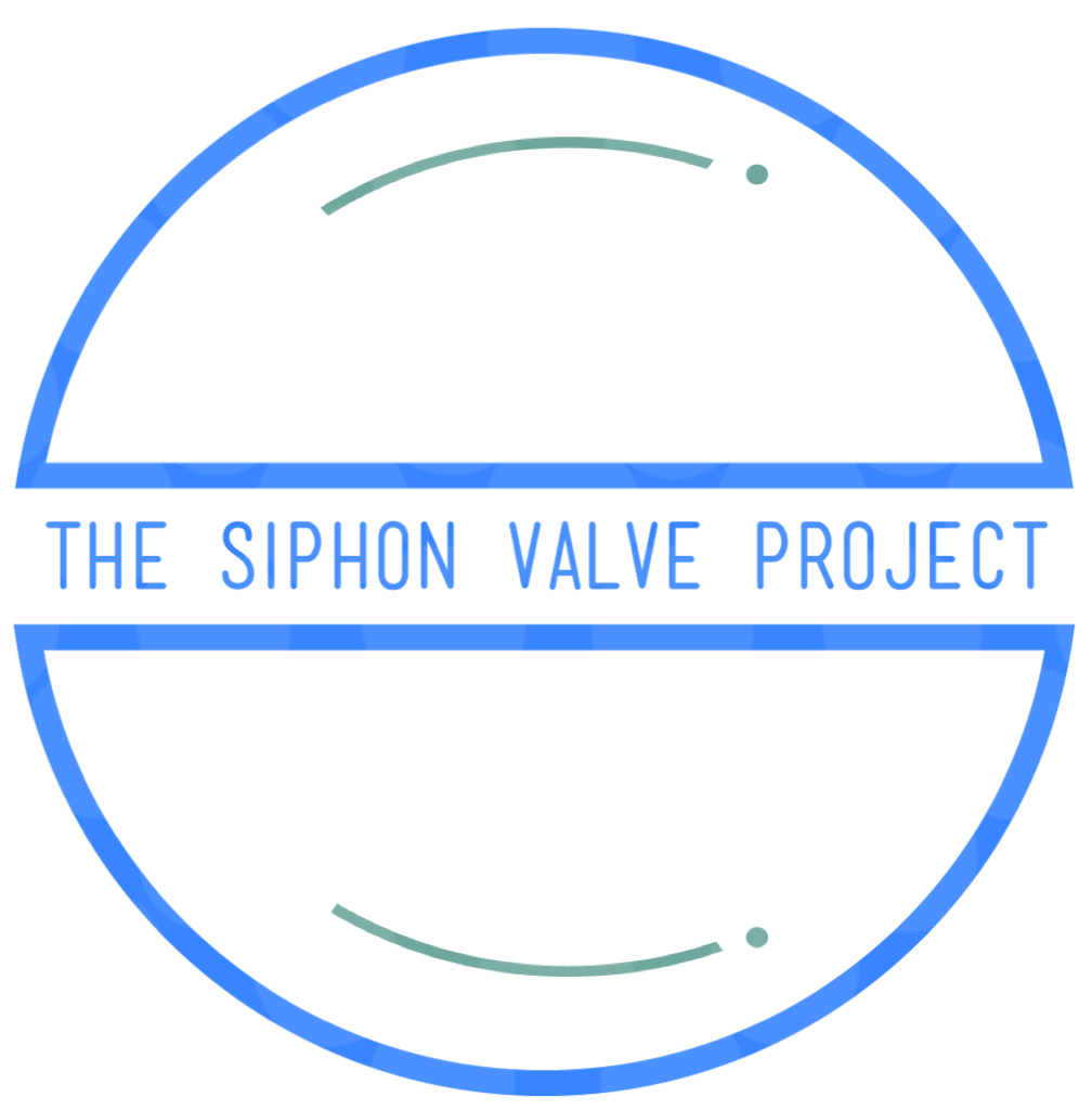 THE SIPHON VALVE PROJECT