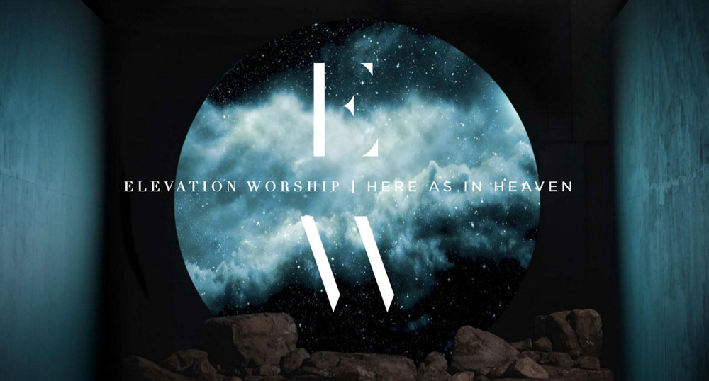 elevation-worship-here-as-in-heaven-banner.jpg