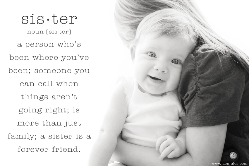 sister-meme-sister-quote-nj-child-photographer-jacnjules-photo.jpg