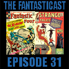 The Fantasticast Episode 31
