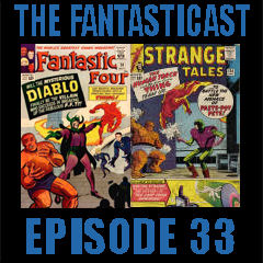 The Fantasticast Episode 33