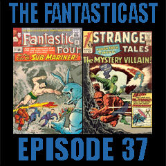 The Fantasticast Episode 37