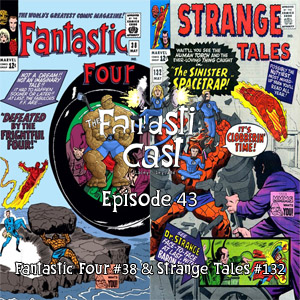 The Fantasticast Episode 43