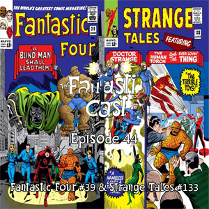 The Fantasticast Episode 44
