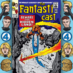 The Fantasticast Episode 53