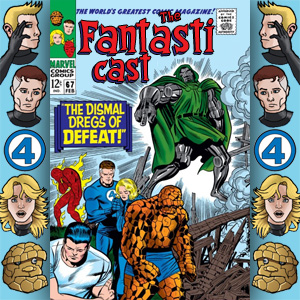 The Fantasticast Episode 67