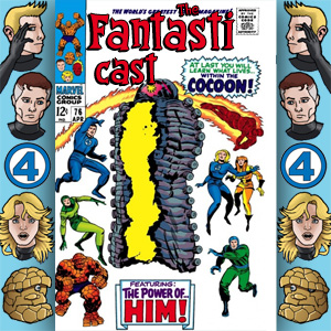The Fantasticast Episode 76