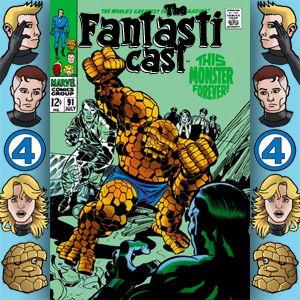 The Fantasticast Episode 91