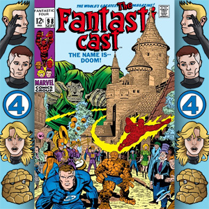 The Fantasticast Episode 98