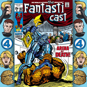 The Fantasticast Episode 107