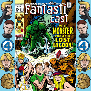 The Fantasticast Episode 111