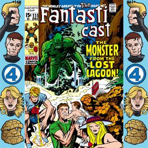 The Fantasticast Episode 111
