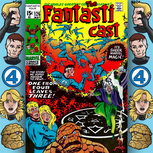The Fantasticast Episode 126