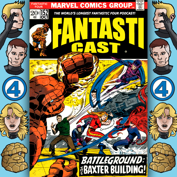 The Fantasticast Episode 152