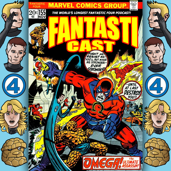 The Fantasticast Episode 155