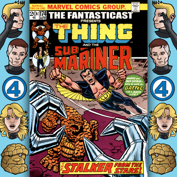 The Fantasticast Episode 174
