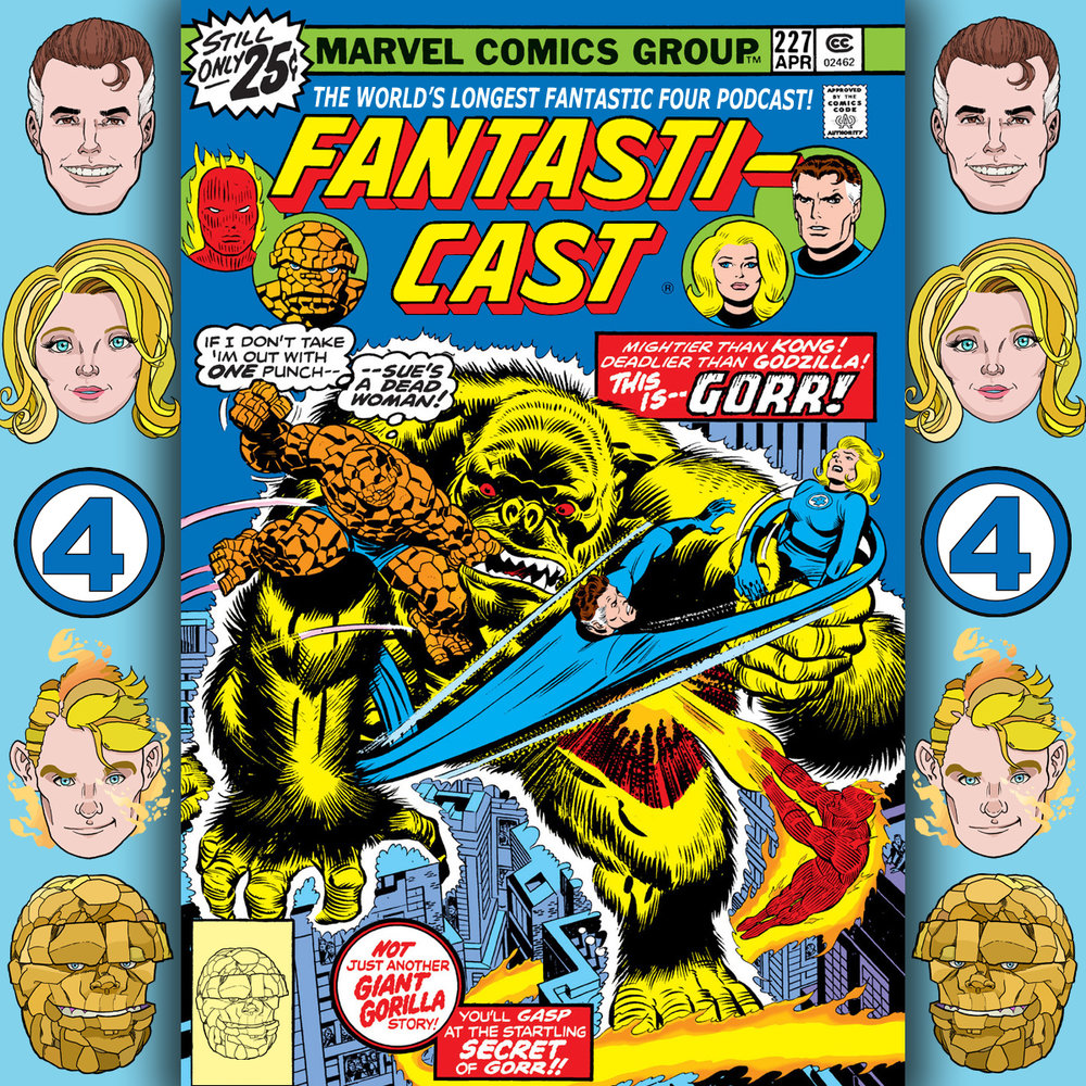 The Fantasticast Episode 227