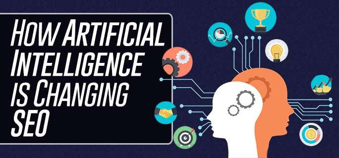 How Artificial Intelligence is Changing SEO