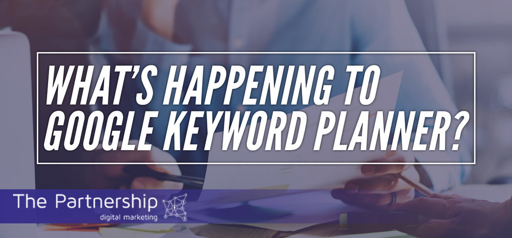 What's Happening to Google Keyword Planner?
