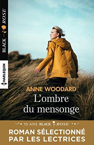L'ombre Du Mensonge by Anne Woodard