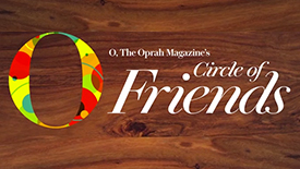 Oprah's Circle of Friends