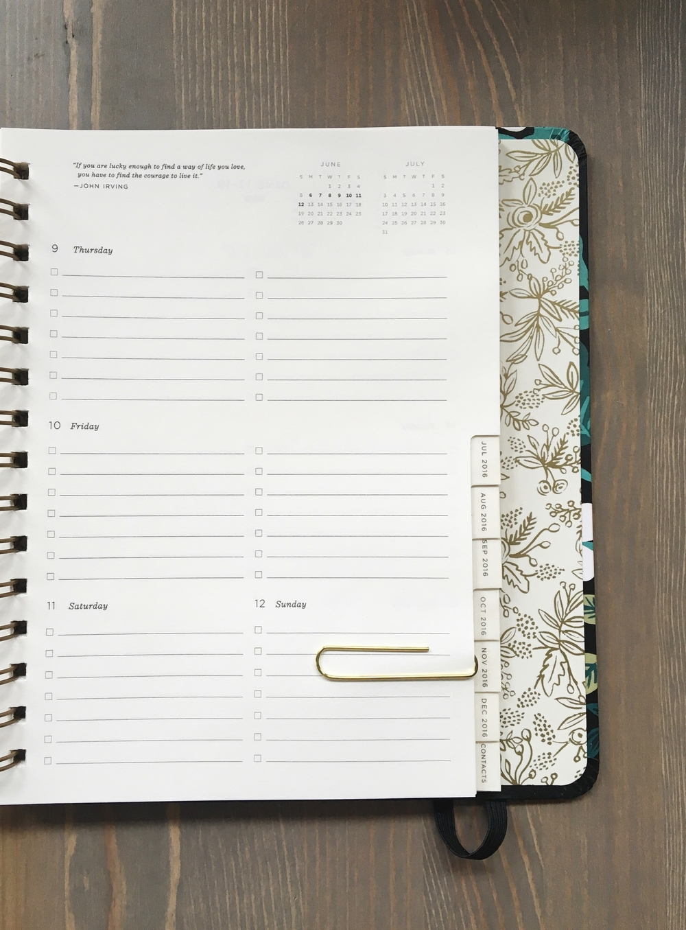 "Planner by Rifle Paper Co.  Page Quote: ""If you are lucky enough to find a way of life you love, you have to find the courage to live it."" -JOHN IRVING"