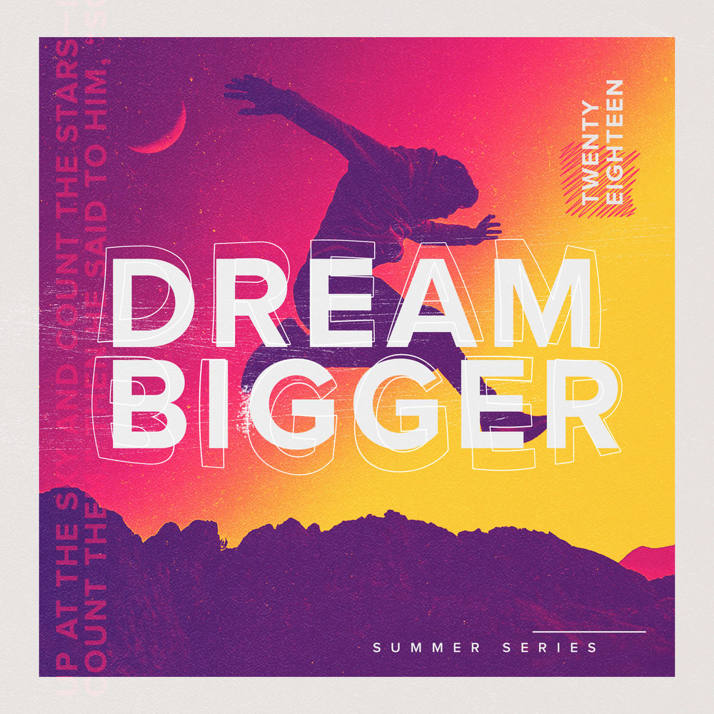 Dream Bigger Series Overview.jpg
